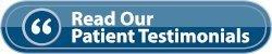 Read our patient testimonials